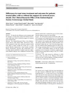 Differences in renal stone treatment and outcomes for patients treated either with or without the support of a ureteral access sheath: The Clinical Research Office of the Endourological Society Ureteroscopy Global Study.